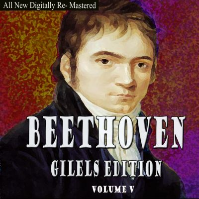 Beethoven Gilels Edition, Vol. 5