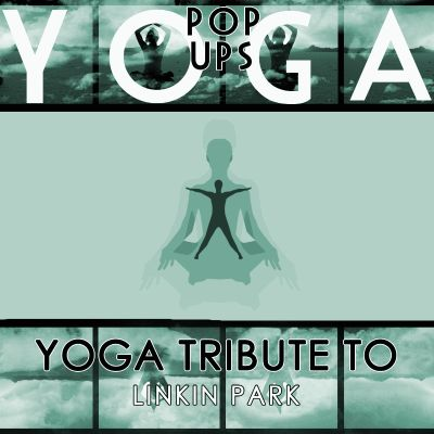 Yoga to Linkin Park