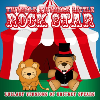 Lullaby Versions of Britney Spears