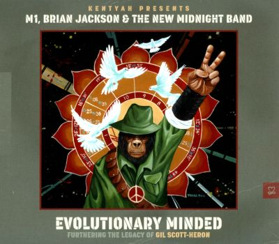 Kentyah Presents Evolutionary Minded: Furthering the Legacy of Gil Scott-Heron