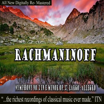 Rachmaninov: Symphony No. 2 in E minor