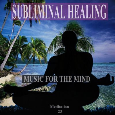 An Inner Island of Harmony: Subliminal Healing Brain Enhancement Relieve Stress Meditation 23
