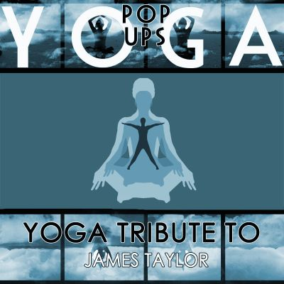 Yoga to James Taylor