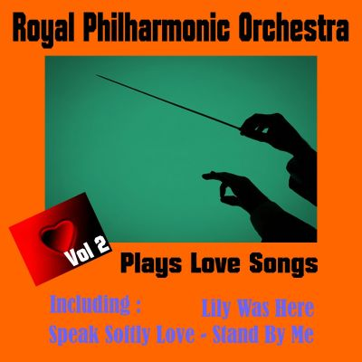 Royal Philharmonic Orchestra: Plays Love Songs, Vol. 2