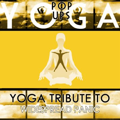 Yoga to Widespread Panic