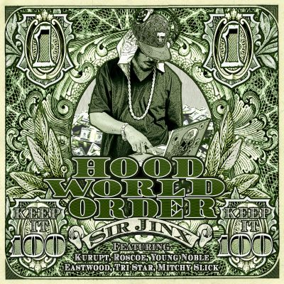 Sir Jinx Presents Hood World Order
