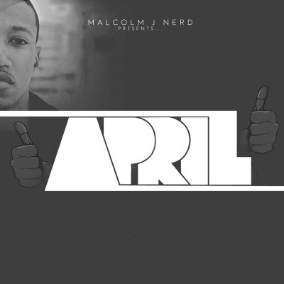 Malcolm J Nerd Presents...April