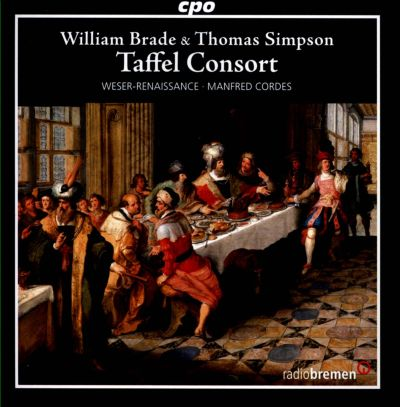 Taffel Consort: Instrumental Works by Thomas Simpson & William Brade