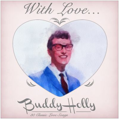 With Love from Buddy: 30 Classic Love Songs