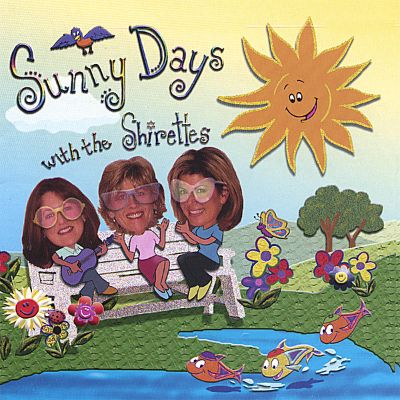 Sunny Days With the Shirettes