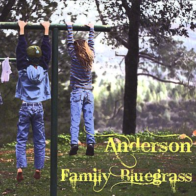 Anderson Family Bluegrass