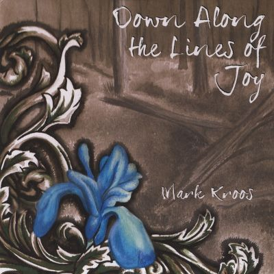 Down Along the Lines of Joy