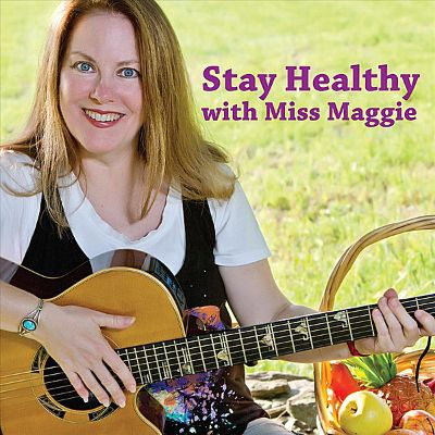 Stay Healthy with Miss Maggie