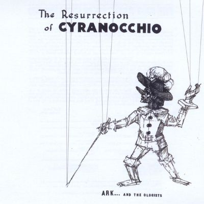 The  Ressurection of Cyranocchio