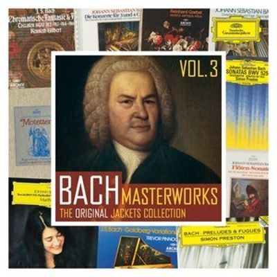 Bach Masterworks: The Original Jackets Collection, Vol. 3