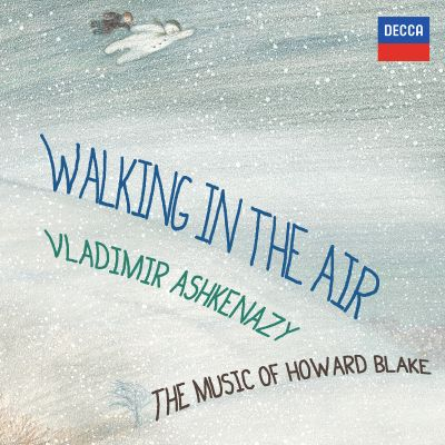 Walking in the Air: The Piano Music of Howard Blake