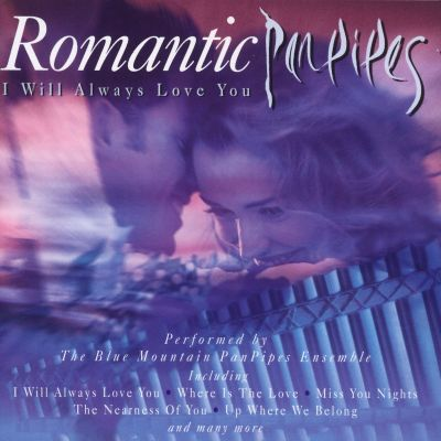 I Will Always Love You (Romantic Panpipes)