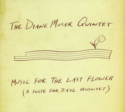 Music For the Last Flower: a Suite For Jazz Quintet