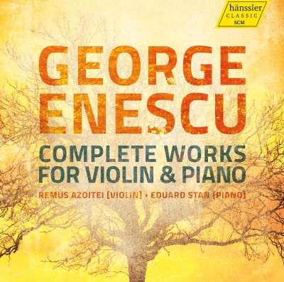 George Enescu: Complete Works for Violin & Piano