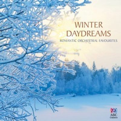 Winter Daydreams [ABC Classics]
