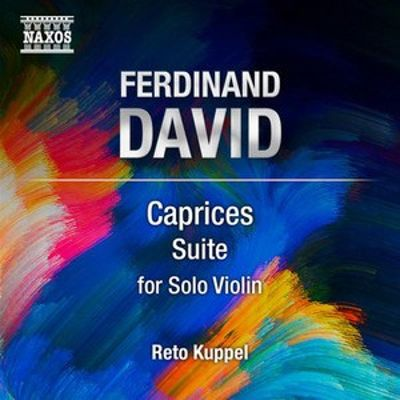 Ferdinand David: Caprices Suite for Solo Violin