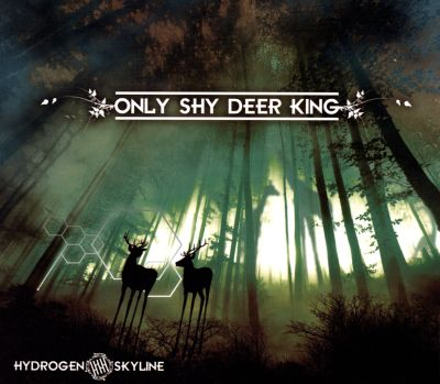 Only Shy Deer King
