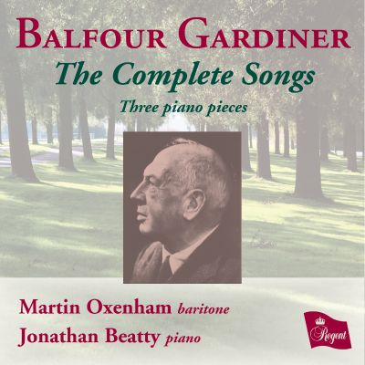 Henry Balfour Gardiner: The Complete Songs