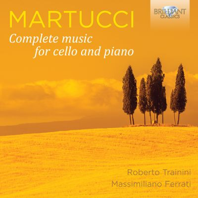 Giuseppe Martucci: Complete music for cello and piano