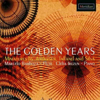 The Golden Years: Miniatures by Andersen, Taffanel and Silva