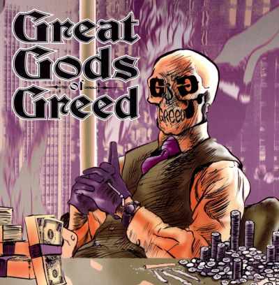 Great Gods of Greed