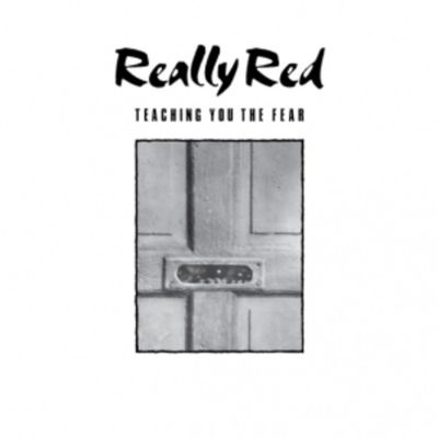 Really Red, Vol. 1: Teaching You The Fear