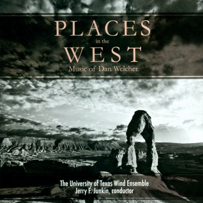 Places in the West: Music of Dan Welcher