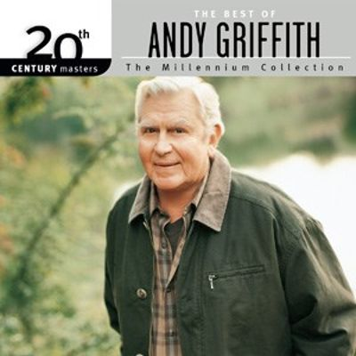 20th Century Masters: The Millennium Collection: The Best of Andy Griffith