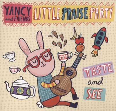 Little Praise Party: Taste and See