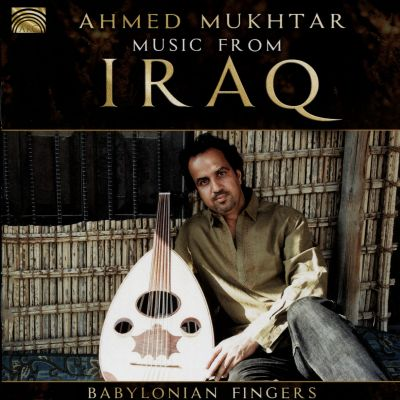 Music From Iraq: Babylonian Fingers