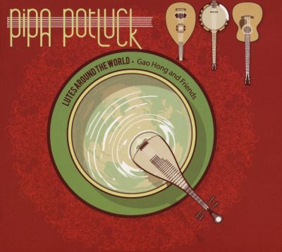 Pipa Potluck: Lutes Around the World