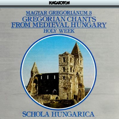 Chants from Medieval Hungary, Vol. 3