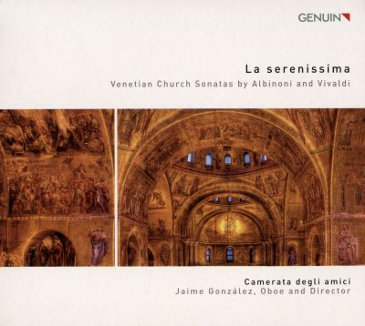 La Serenissima: Venetian Church Sonatas by Albinoni and Vivaldi