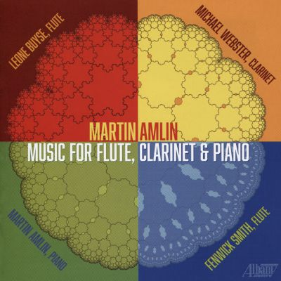 Martin Amlin: Music for Flute, Clarinet & Piano