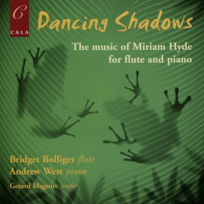 Dancing Shadows: The Music of Miriam Hyde