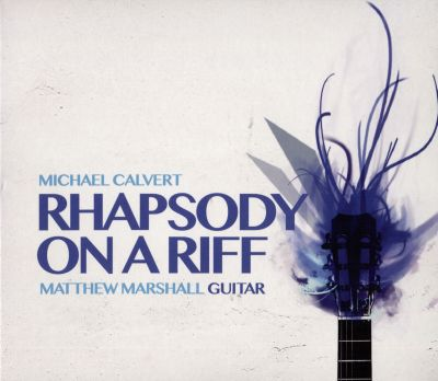Michael Calvert: Rhapsody on a Riff