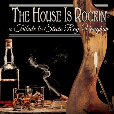 the house is rockin 39 a tribute to stevie ray vaughan various artists songs reviews. Black Bedroom Furniture Sets. Home Design Ideas