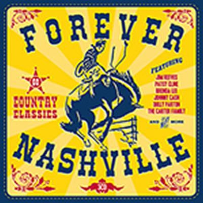 Forever Nashville: 60 Country Classics