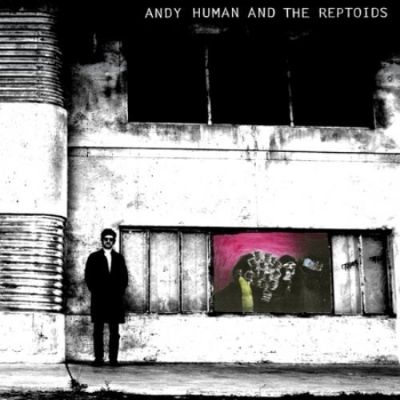 Andy Human & The Reptoids