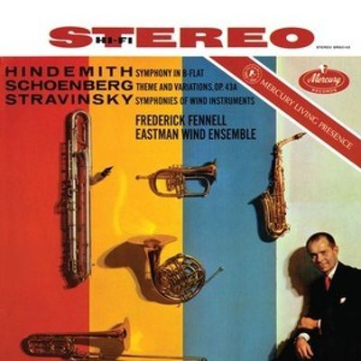 Hindemith: Symphony in B-flat; Schoenberg: Theme and Variations, Op. 43A; Stravinsky: Symphonies of Wind Instruments