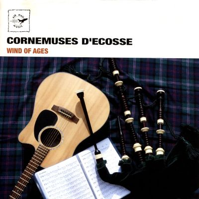 Cornemuses d'Ecosse: Wind of Ages