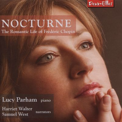 Nocturne: The Romantic Life of Frédéric Chopin