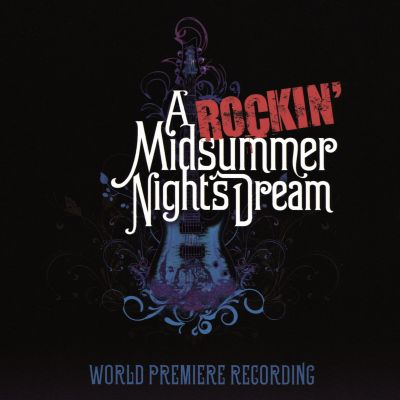 A Rockin' Midsummer Night's Dream