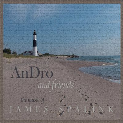 An Dro and Friends: The Music of James Spalink