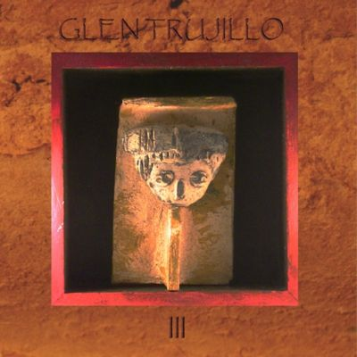 Glen Trujillo, Vol. 3